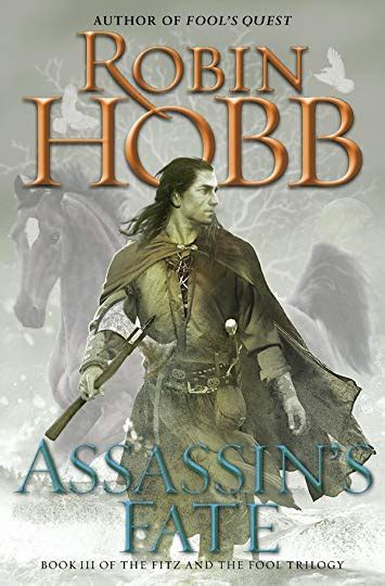 assassins fate fitz and 0007444257 assassin s fate the fitz and the fool 3 by robin hobb