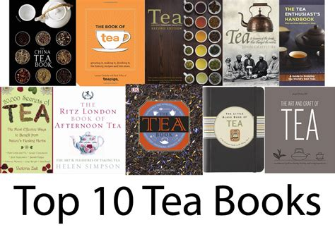 Top 10 Books Every Should Read by Top 10 Books About The Of Tea Russtea S