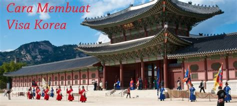 cara membuat visa kunjungan ke korea selatan gomagoju trip nge trip dengan budget terbatas why not