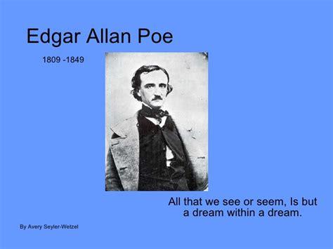 edgar allan poe biography slideshare edgar allan poe power point