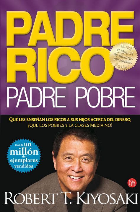 libro padre rico padre pobre visionate libre padre rico robert kiyosaki