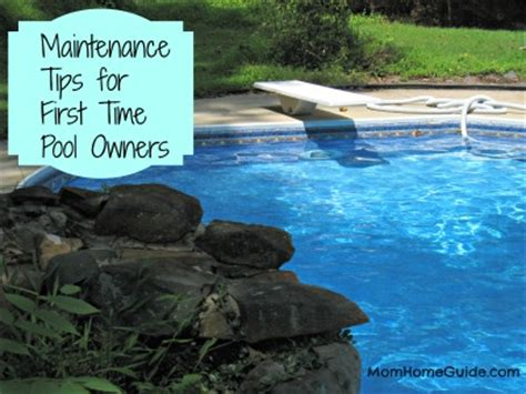 pool care tips pool maintenance tips for first time owners