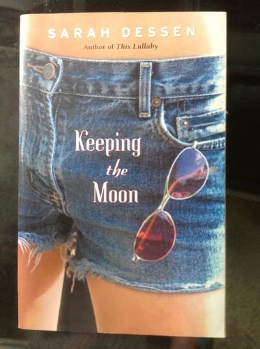 Keeping The Moon Sarah Dessen 9780142401767 Amazon Com