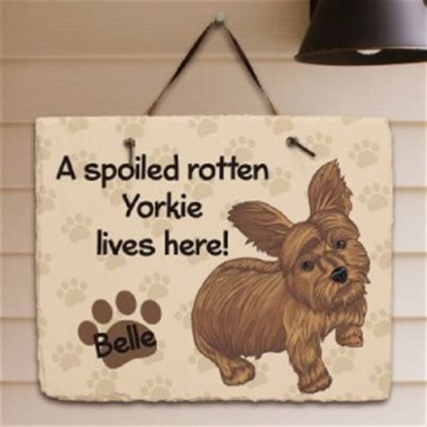 yorkie welcome sign personalized yorkie welcome sign spoiled rotten lives here slate plaque ebay