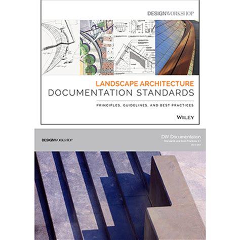 wiley landscape architecture documentation standards 2016 asla professional awards