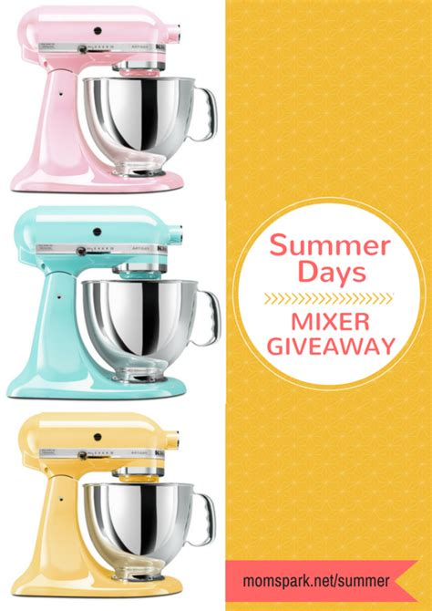 Kitchenaid Mixer Giveaway - summer days stand kitchenaid mixer giveaway mom spark a trendy blog for moms