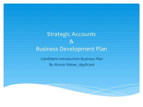 business development and software sales sales business development account plan ahnna w