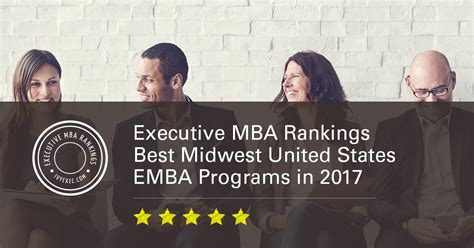 Best Executive Mba Programs Us by Executive Mba Rankings Best Midwest United States Emba