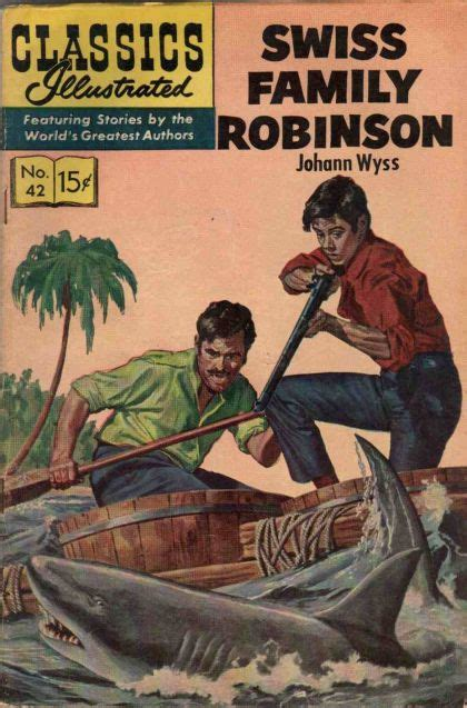 swiss family robinson book report classics illustrated 42a swiss family robinson on