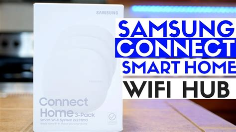 samsung smart home technology samsung connect home review best smart home tech