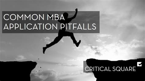 Mba Apply Now Or Later by Common Pitfalls To Avoid In Your Mba Application With