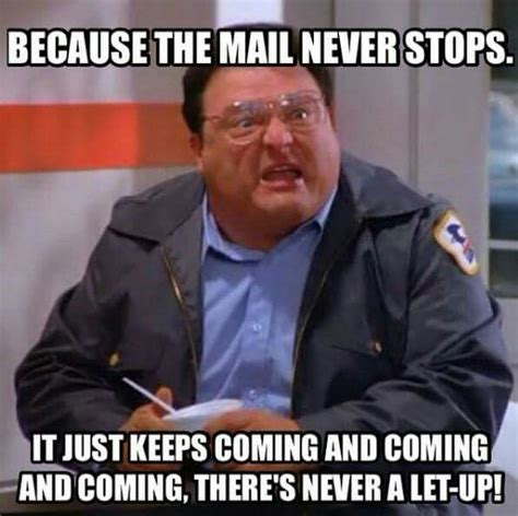 Mail Meme - 216 best images about usps humor on pinterest