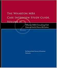 Wharton Mba Consulting by 2 The Wharton Mba Study Guide