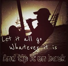take it on back dierks bentley country lyric quotes on country boyfriend