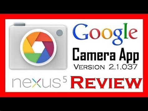 google camera app review with nexus 5 youtube