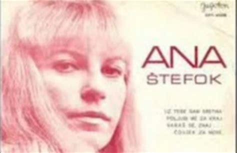 umrla legendarna pjevačica ana Štefok