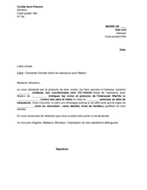 Demande De Lettre D Acte De Naissance Exemple Gratuit De Lettre Demande Extrait Acte Naissance Avec Filiation