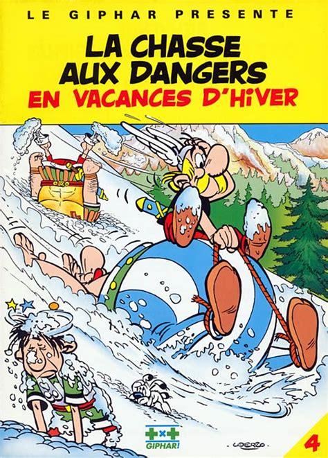 asterix 15 la cizaa 8421689800 ast 233 rix publicitaire 15 la chasse aux dangers en vacances d hiver