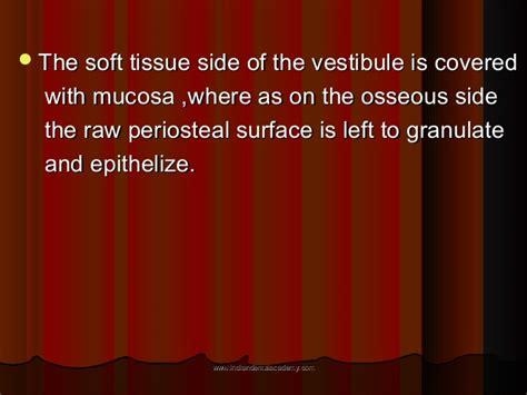 vestibuloplasty indications vestibuloplasty certified fixed orthodontic courses by