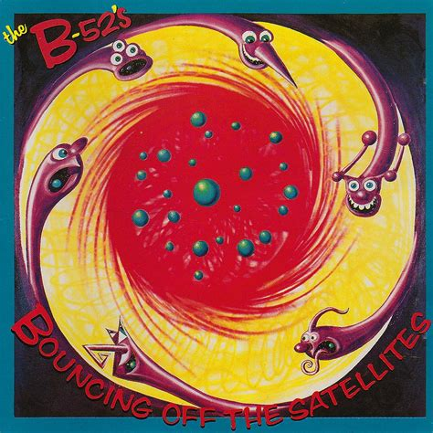 the b bouncing off the satellites the b 52 s mp3 buy full