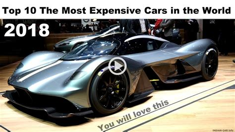 most cars in the top 10 the most expensive cars in the 2017 2018