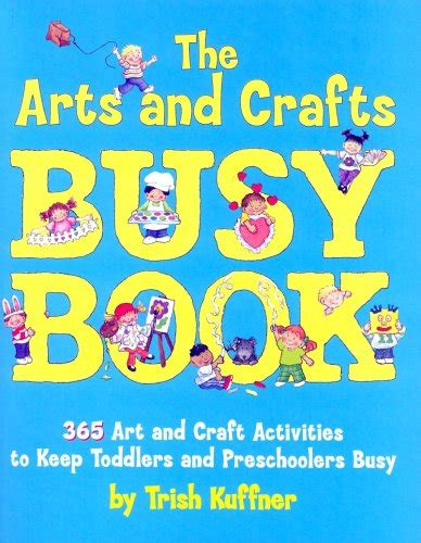 The Ultimate Craft Book For 365 Things To Do - the arts and crafts busy book 365 and craft ideas to