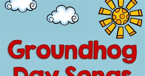 groundhog day theme song the 1st grade rainbow groundhog day songs freebie