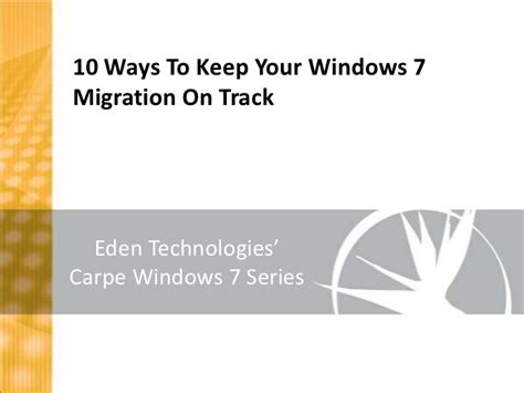 7 Ways To Keep Track Of Your Child by 10 Ways To Keep Your Windows 7 Migration On Track