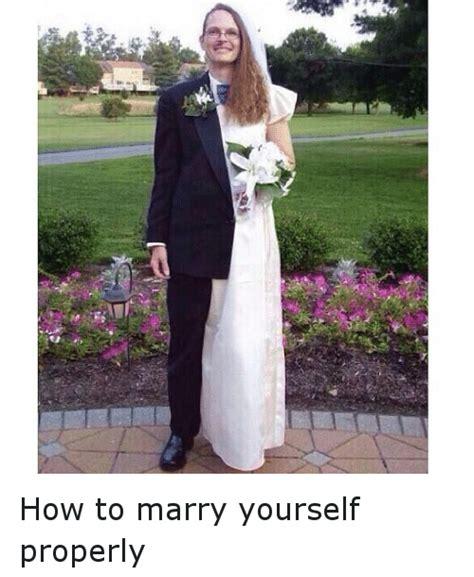marry  properly funny meme  meme