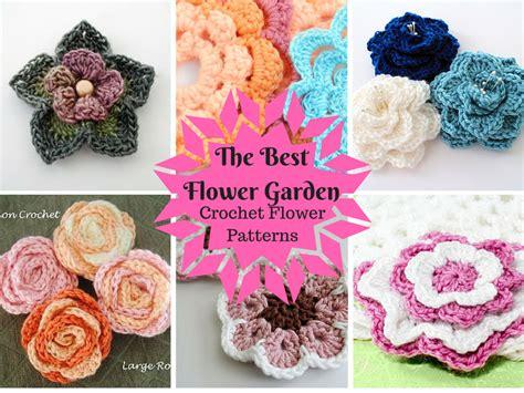 Gardens Inc 3 Flower Patterns The Best Flower Garden 25 Crochet Flower Patterns
