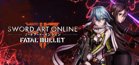 sword art online : fatal bullet sur pc jeuxvideo.com