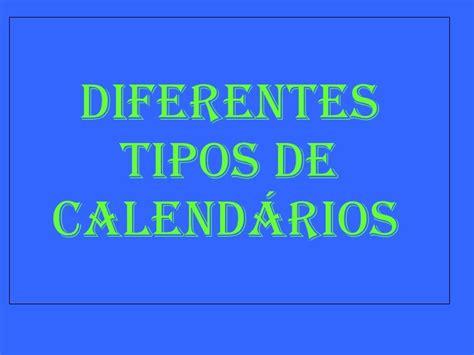 Tipos De Calendarios Calendarios