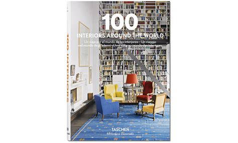 libro 100 interiors around the world taschen revista ed estilo y decoraci 243 n