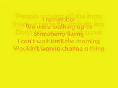 Strawberry Swing Lyrics by Strawberry Swing Coldplay With Lyrics High Quality