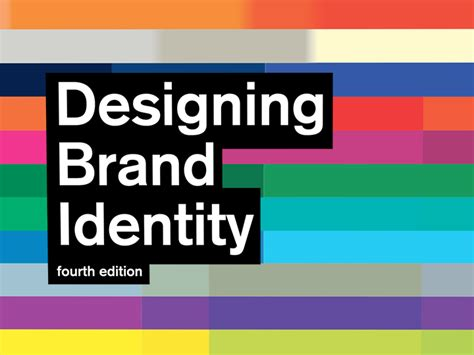 designing brand identity an 1118099206 designing brand identity an essential guide for the whole branding team 4th edition
