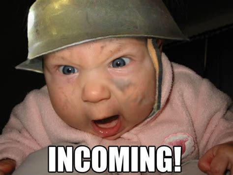 Incoming Baby Meme - wallpapers and pictures funny baby incoming picture