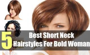 best haircut for a neck 5 best short neck hairstyles for bold woman ideas of