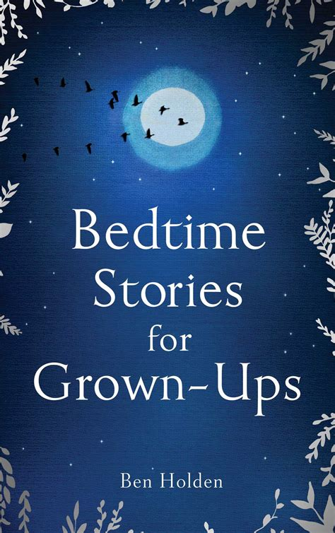 bedtime stories for grown ups books bedtime stories for grown ups book by ben holden