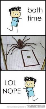 bath time insert spider lol nope this is so me
