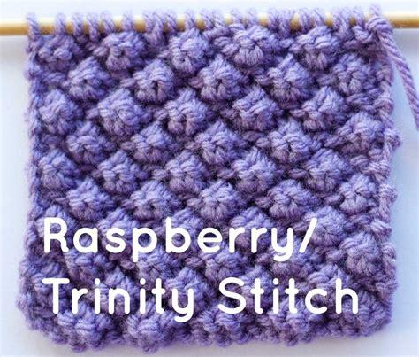 knitting help how to knit the raspberry stitch or stitch