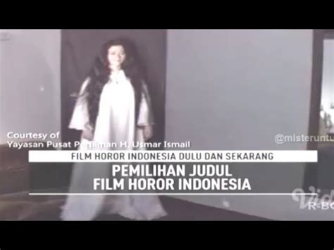film horor indonesia fakta film horor indonesia dulu dan sekarang on the spot