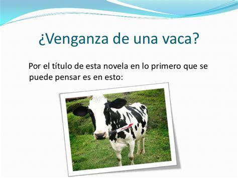 libro la venganza de la la venganza de la vaca