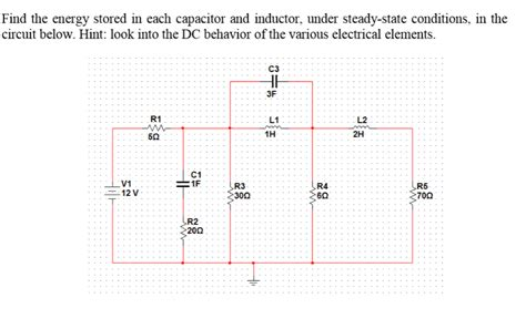 find the energy stored in the capacitor and inductor find the energy stored in each capacitor and induc chegg
