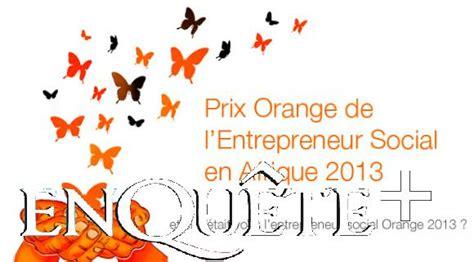 orange si鑒e social tics lancement du concours orange l entrepreneur social