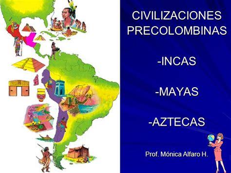 imagenes de mayas incas y aztecas civilizaciones precolombinas incas mayas aztecas ppt