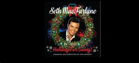 holiday for swing seth macfarlane announces september 30th release date for