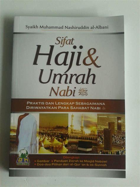 Sifat Puasa Sunnah Nabi Abu Muhammad Hasbullah buku sifat haji dan umrah nabi