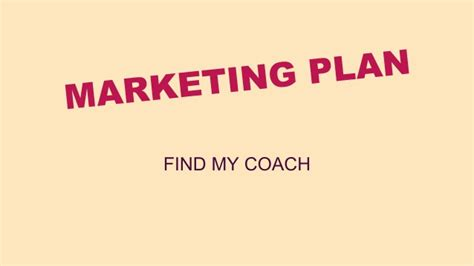 share my couch marketing plan quot find my coach quot