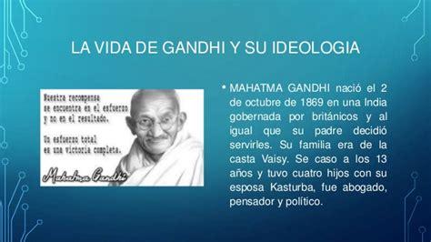 imagenes de la vida de gandhi la vida de gandhi y su ideologia