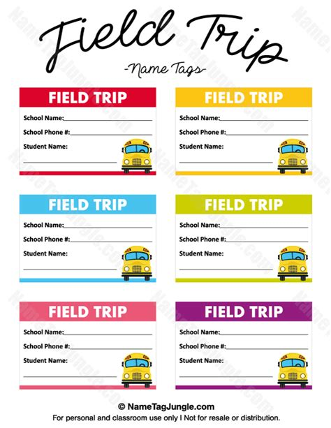 Free Printable Field Trip Name Tags The Tags Have Fields For Student Name School Name And School Field Trip Flyer Template